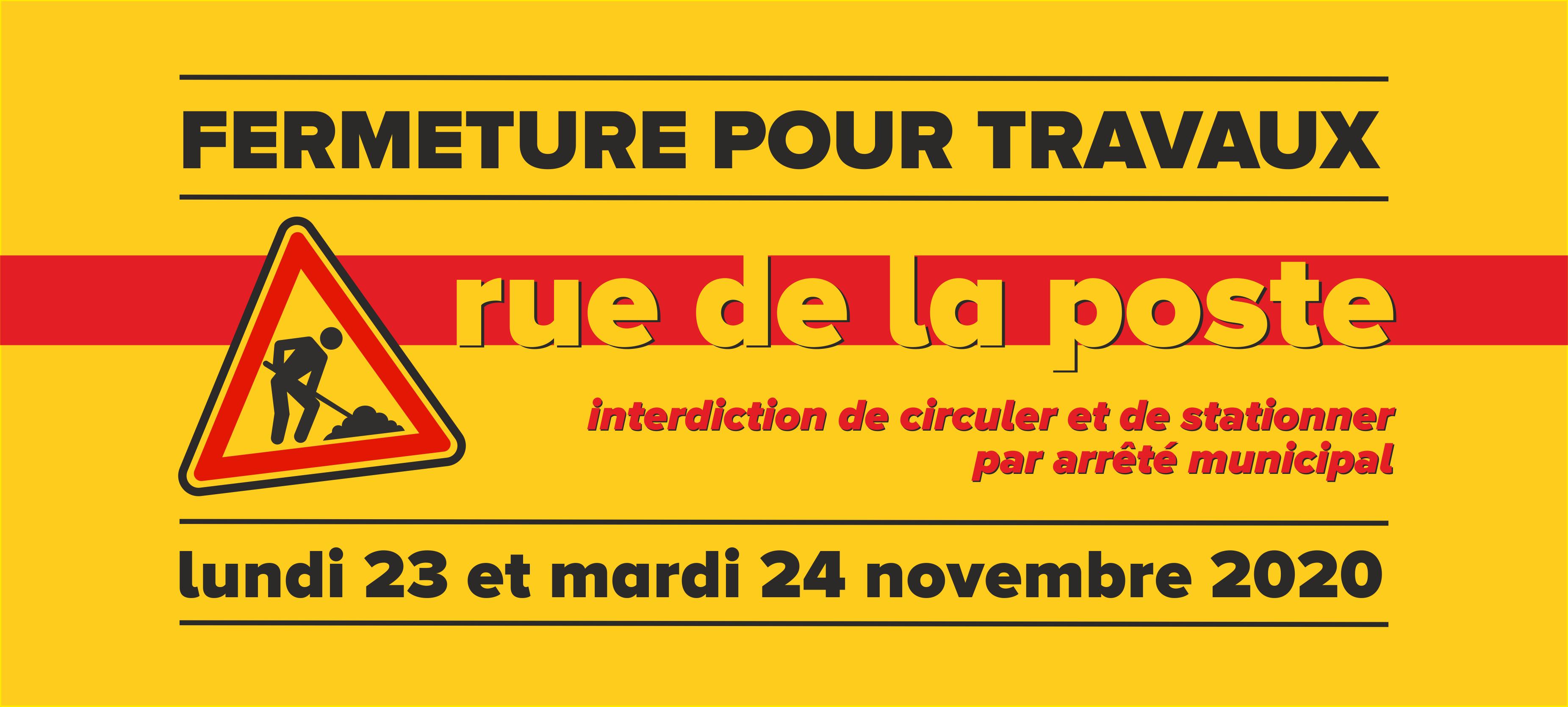 Fermeture exceptionnelle de la Rue de la Poste les 23 et 24/11/20